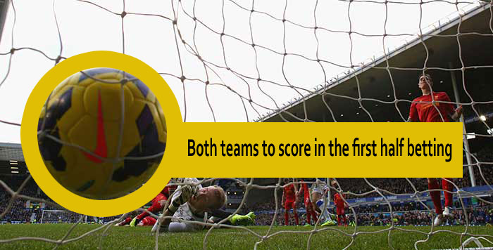 Both teams to score in the first half betting - Betstudy com