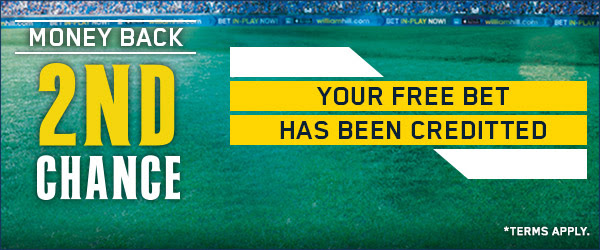 William Hill Second Chance Money Back Offer