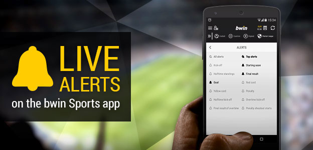 Bwin Live Alerts - Never miss out on an important event ever again