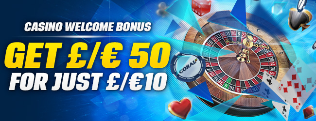 Coral casino welcome bonus