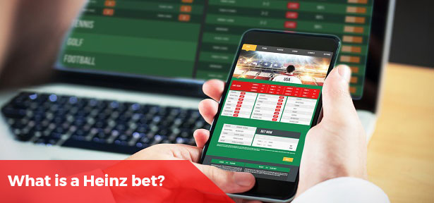 ​What Is A Heinz Bet?
