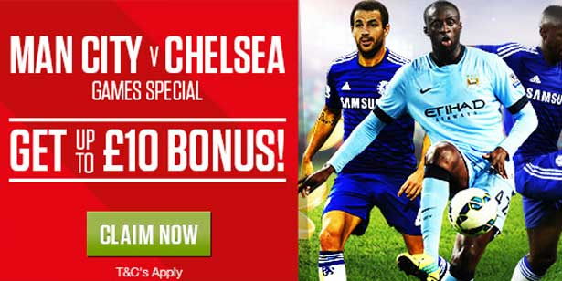 £10 Bonus for Man City - Chelsea match